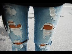 DIY: How to make your own Ripped Jeans. This one too. How to Rip and Distress your Jeans the right way https://www.youtube.com/watch?v=x6wYDx1657Q