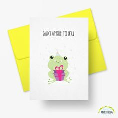 Sapo Verde To You Paper Tacos Greeting Cards