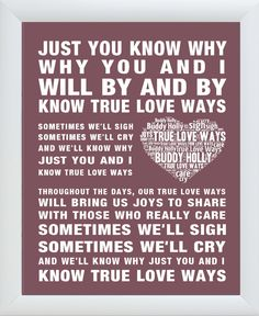 Buddy Holly Song Lyrics True Love Ways Word Art Poster. More Colours, Frames