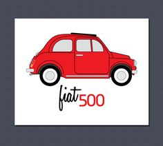 Vintage Fiat 500 Art Print in Red or White  8 x 10 by manvsgeorge, $10.00 @Tina Poulsen