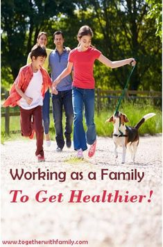 Working together as a family to get healthier! #write31days