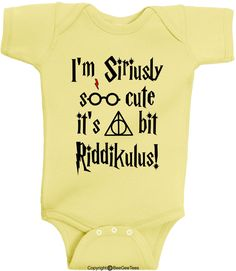 I'm Siriusly Soo Cute It's A Bit Riddikulus Funny Harry Potter Baby Wizard Onesie (Boys and Girls) by BeeGeeTees® by BeeGeeTees on Etsy https://www.etsy.com/listing/287090063/im-siriusly-soo-cute-its-a-bit