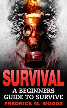 Free at the time of posting: SURVIVAL: A Beginners Guide to Survive (Survival guide, Survival, Survivalist, Prepper, Prepping, Survival Book, Prepper Book) (affiliate link)