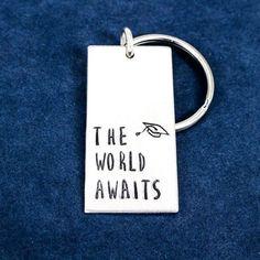 The World Awaits - Graduation Gifts - Class of 2016 - Aluminum Key Chain