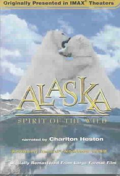Alaska: Spirit of the  [Wild F901 .A5 2002]  A look at the Alaskan wilderness throughout the year, from the harsh winters to the rejuvenating spring, and the animals (including its human residents) who learn to adapt to the extremes of Alaskan weather.  Director: George Casey Writer: Mose Richards Stars: Charlton Heston