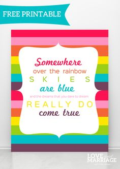 Over The Rainbow {Free Printable} - Love and Marriage Rainbow Parties, Rainbow Birthday Party, Rainbow Wedding, 4th Birthday, Birthday Ideas, Husband Birthday, Birthday Parties, Rainbow Quote, Rainbow Theme