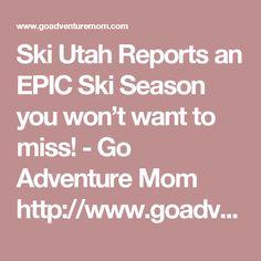 Ski Utah Reports an EPIC Ski Season you won't want to miss! - Go Adventure Mom http://www.goadventuremom.com/2015/10/ski-utah-reports-50-million-dollar-transformation-park-city-mountain-resort-canyons/