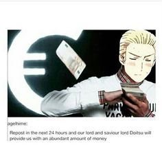 "Okay but im not in the hetalia fandom enough to have a hetalia board but i also would like to get an abundance of money from doitsu 《this is like the ""germany is europe's sugar daddy"" post Hetalia Funny, Hetalia Anime, Hetalia Germany, Hetalia Axis Powers, Fandoms, Manga, T 4, Believe In You, Just In Case"