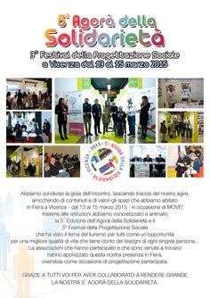 5^ AGORÀ DELLA SOLIDARIETÀ Terzo Festival della Progettazione Sociale da venerdì 13 a domenica 15 marzo 2015  Grazie a tutti!