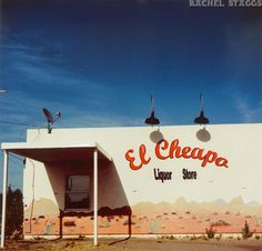 """El Cheapo Liquor Store, Marfa, Texas - shoutout to Mrs. Harper @ txst for always talking about our """"El Cheapo"""" brand supplies. It does exist"""