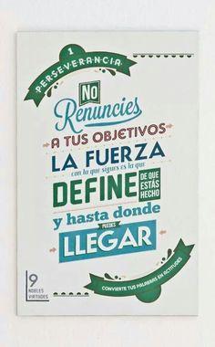 Jamás renuncies!  Eso es Perseverancia! !!