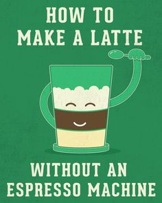 How to Make a Latte Without an Espresso Machine
