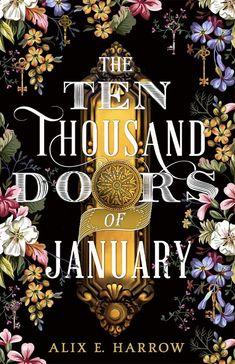 In the early 1900s, a young woman embarks on a fantastical journey of self-discovery after finding a mysterious book in this captivating and lyrical debut. Lush and richly imagined, a tale of impossible journeys, unforgettable love, and the enduring power of stories awaits in Alix E. Harrow's spellbinding debut--step inside and discover its magic. ~ fiction // fantasy // books to read ~ (This post contains affiliate links.) The Doors, Fantasy Book Covers, Fantasy Books, Fantasy Fiction, Got Books, Books To Read, Children's Books, Book Photography, Fiction Books