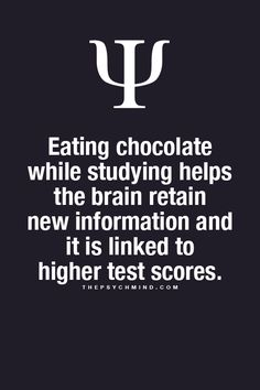 Psychology Facts - get some chocolate!! I don't care if this is true or not!!