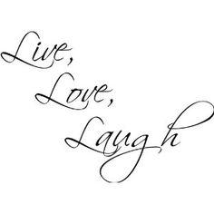 live laugh love $13