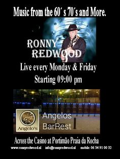 Ronny Redwood  live at Angelos in Praia da Rocha every Monday and Friday.  http://www.mydestination.com/algarve/events/73673845/ronny-redwood-at-angelos-barrestaurant-11-january-2016