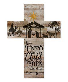 Look at this #zulilyfind! 'A Child Is Born' Cross Wall Sign by P. Graham Dunn #zulilyfinds