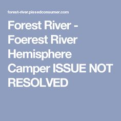 Forest River Leaking Roof And Other Issues Review
