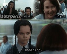 She's into typical girl stuff. | 17 Times Wednesday Addams Truly Spoke To Your Soul