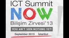 ICT Summit NOW Bilişim Zirvesi'13 / 24-26 Eylül 2013 Haliç Kongre Merkezi - Daha Hiçbir Şey Görmediniz! #ICTSummitNOW #BilisimZirvesi #Etkinlik #Zirve #istanbul