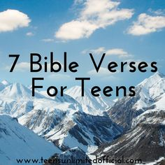 7 Bible Verses For Teens - A must read. ❤❤