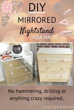 - Mirror Designs - DIY Mirrored Nightstand No hammering, drilling or anything crazy required!