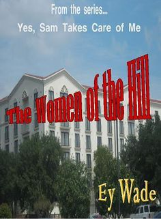 The Women of the Hill by Ey Wade