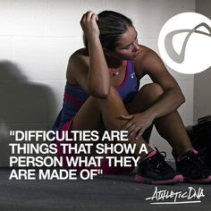 Difficulties are things that show a person what they are made of