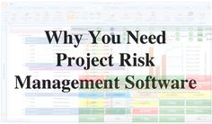Why  you need Project Risk Management Software