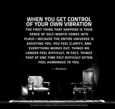 Abraham-Hicks: When you get control of your own vibration.things that at one time felt difficult often feel humorous to you. Namaste, Trauma, Quotes To Live By, Life Quotes, A Course In Miracles, Abraham Hicks Quotes, Law Of Attraction Quotes, Spiritual Awakening, Success Quotes