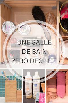 Une salle de bain zéro déchet / A zero waste bathroom Voici mes conseils pour une salle de bain épurée, minimaliste et zéro déchet : après plusieurs mois, ma salle de bain est optimale. #zerodechet #zerowaste