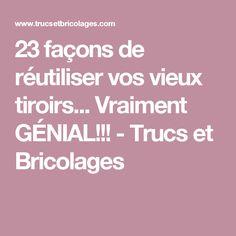 23 façons de réutiliser vos vieux tiroirs... Vraiment GÉNIAL!!! - Trucs et Bricolages