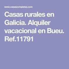 Casas rurales en Galicia. Alquiler vacacional en Bueu. Ref.11791