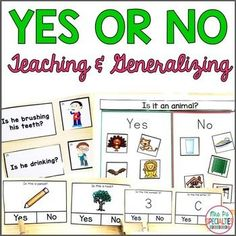 This set will help you systematically teach, assess and target generalizing the ability to correctly answer yes or no questions with students. Students will learn to answer yes or no questions and will have a variety of ways to demonstrate their skills.
