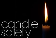 Candle Fire Safety in the home. Family Safety, Home Safety, Safety Shop, Candle Spells, Candle Magic, Safety And Security, Home Security Systems, Fire Safety Tips, Smoke Damage