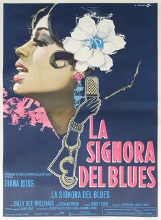 Lady Sings the Blues...when the world learned Diana Ross could do more than sing...she could act! I absolutely LOVE this gorgeous 1972 Italian poster for the film.