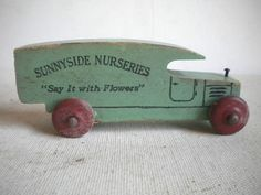 Antique WOOD TOY TRUCK Advertising SUNNYSIDE NURSERIES