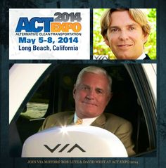 In the LA area? Come listen to car legend, Bob Lutz & VIA Motors' CMO, David West at the Alternative Clean Transportation Expo May 5-8 at the Long Beach Convention Center.  * Mr. Lutz, VIA Chairman of the Board to speak Tue, May 6, 1:00p-1:45p * Mr. West, VIA CMO, to speak Thur May 8, 11:15a-12:30p   ACT Expo is the industry's largest annual gathering, bringing together more than 3,000 attendees.  http://www.actexpo.com/ #actexpo #alternativecleantransportation…