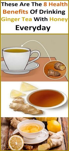These Are The 8 Health Benefits Of Drinking Ginger Tea With Honey Everyday