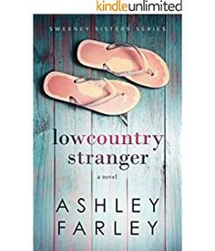 ec9e3b298 Low Country Stranger by Ashley Farley ( 2 Sweeney Sisters Series) Page  Turner Books