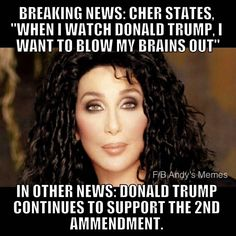 Well you have that right ms Cher but pleazzze don't ALL Lives Matter even whiny Liberals who don't want to accept our new President Trump! My advice seek a professional Therapist and get counseling! Good Luck bec We won! God Bless America ❤️⭐️