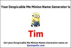 Despicable Me Minion Name Generator Generator. My Minion Name is... lol