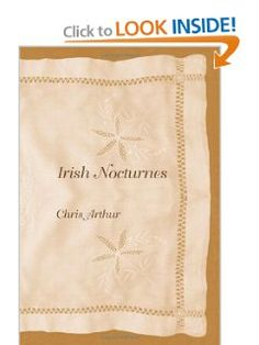 Irish Nocturnes by Chris Arthur. $20.00. Publisher: The Davies Group Publishers; 1st edition (June 24, 2003)