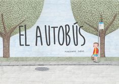 The Bus Ride Delighted that this will be one of our 300 picture books this year. The Bus Ride by Marianne Dubuc, translated by Yvette Ghione. This gorgeous picture book, originally. Cgi, New Books, Books To Read, Edition Jeunesse, Book Baskets, Album Jeunesse, International Books, Beloved Book, Der Bus