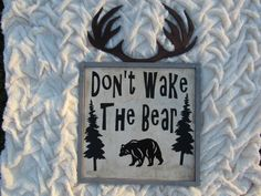Don't wake the bear sign- antler sign- deer sign- country sign- baby boy sign- rustic sign- rustic nursery- country nursery- baby boy nursery- nursery decor- nursery ideas- diy nursery- baby boy's room- baby room ideas- baby room decor