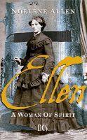 Ellen: a woman of spirit, an ebook by Noelene Allen at Smashwords  https://www.smashwords.com/books/view/208279?ref=nevdin