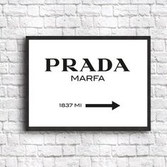 Prada Marfa Decor Poster Fashion Art Print sizes from 5 x 7 to 19.7 x 27.6 (50 x 70 cm)