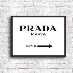 Prada Marfa Decor Poster Fashion Art Print sizes from 5 x 7 to 19.7 x 27.6 (50 x 70 cm)