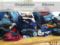 How to Organize and Store Baby/Toddler Clothes