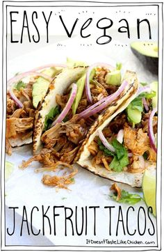 Easy Vegan Jackfruit Tacos! Just 25 minutes to whip up for a perfect weeknight meal. So delicious even meat eaters will love this! Vegetarian, gluten-free. #itdoesnttastelikechicken #veganrecipes #jackfruit